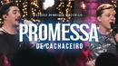 Promessa De Cachaceiro (Ao Vivo)/George Henrique & Rodrigo