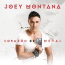 Corazón De Metal/Joey Montana