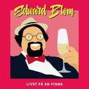 Livet på en pinne/Edward Blom