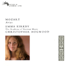Mozart: Arias/Emma Kirkby, The Academy of Ancient Music, Christopher Hogwood