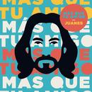 Más Que Tu Amigo/Juanes