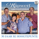 50 Jaar Se Hoogtepunte/Klipwerf Orkes