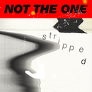 Not The One (Stripped)/Mikky Ekko