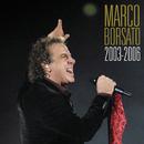 Marco Borsato 2003 - 2006/Marco Borsato