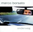 Onderweg/Marco Borsato