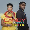 Siku Ne Siku (feat. Nonny D)/Candy