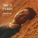 So Good (Deluxe Edition)/Mica Paris