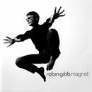 Magnet/Robin Gibb