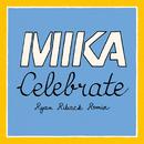 Celebrate (Ryan Riback Remix) (feat. Pharrell Williams)/MIKA