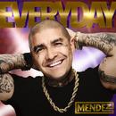 Everyday/Mendez