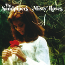 Misty Roses/The Sandpipers