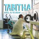 Steel Jij De Show/Tabitha
