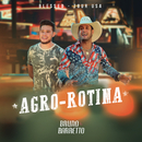 Agro-Rotina (Tour USA)/Bruno & Barretto