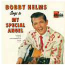 Bobby Helms Sings To My Special Angel/Bobby Helms