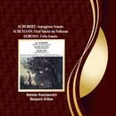 Schubert: Arpeggione Sonata / Schumann: 5 Stücke in Volkston / Debussy: Cello Sonata/Mstislav Rostropovich, Benjamin Britten
