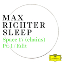 Space 17 (chains) (Pt. 1 / Edit)/Max Richter