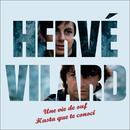 Une vie de ouf / Hasta Que Te Conosi/Hervé Vilard