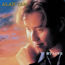 My Love/Alan Tam