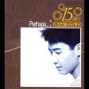 15 Zhou Nian Perhaps/Leon Lai