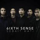 Sebait Hati/6ixth Sense