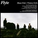 Moon Unit/Flyte