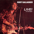 Live! In Europe (Remastered 2017)/Rory Gallagher