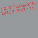 Irish Tour '74 (Live / Remastered 2017)/Rory Gallagher