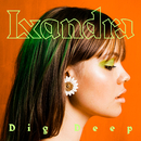 Dig Deep/Lxandra