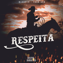 Respeita (Tour USA)/Bruno & Barretto