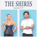 Guilty/The Shires