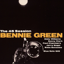 The 45 Session/Bennie Green