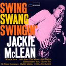 Swing, Swang, Swingin'/Jackie McLean