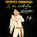 To You With Love, Donny/Donny Osmond