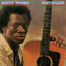 Rainmaker/Kevin Moore