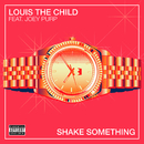 Shake Something (feat. Joey Purp)/Louis The Child