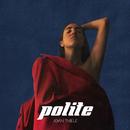 Polite/Joan Thiele
