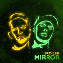 Mirror/Broiler