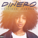 Dinero (English Version)/Trinidad Cardona