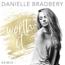 Worth It (Remix)/Danielle Bradbery