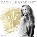 Worth It (Remix)/Danielle Bradbery