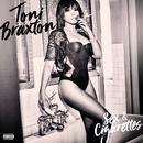Sex & Cigarettes/Toni Braxton