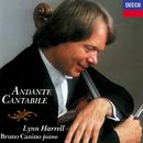Andante cantabile/Lynn Harrell, Bruno Canino
