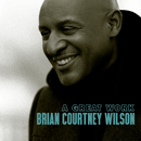 A Great Work/Brian Courtney Wilson