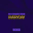 Everyday (Rich Edwards Remix)/Mendez