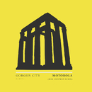 Motorola (Max Chapman Remix)/Gorgon City