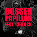 Papillon (feat. 13 Block)/Dosseh