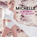 In 80 Küssen um die Welt/Michelle