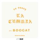 La Cumbia (feat. Boogat)/El Dusty