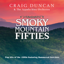Smoky Mountain Fifties/Craig Duncan, The Appalachian Orchestra