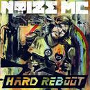 Hard Reboot/Noize MC